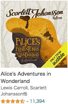 おすすめの英語Audible(オーディオブック)初心者向け_Alice's Adventures in Wonderland_Scarlett Johansson