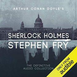 初心者・中級者向けおすすめAudibleオーディブル_Sherlock Holmes The Definitive Collection 全集 スティーヴン・フライ