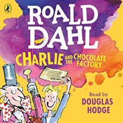 中級者におすすめのAudible(オーディブル)Charlie and the Chocolate Factoryチャーリーとチョコレート工場