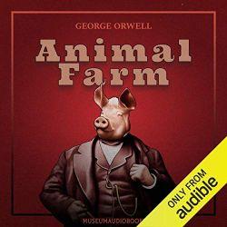 初心者におすすめのAudibleオーディブル_Animal Farm