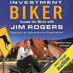 上級者におすすめのAudible(オーディブル)Investment Biker冒険投資家ジム・ロジャーズ世界バイク紀行
