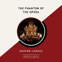 中級者におすすめのAudible(オーディブル)The Phantom of the Operaオペラ座の怪人