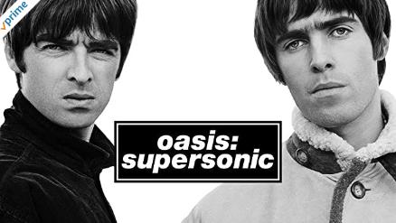 アマゾンプライムビデオのおすすめ映画Oasis Supersonicオアシススーパーソニック