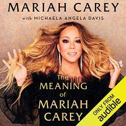 中級者におすすめのAudible(オーディブル)The Meaning of Mariah Carey(マライア・キャリー)