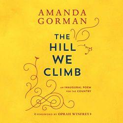 おすすめオーディブル作品 The Hill We Climb Amanda Gorman われらが登る丘 アマンダ・ゴーマン