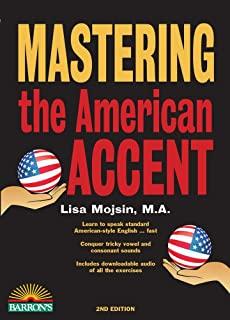 上級者におすすめの英語教材 発音編 American Accent TrainingMastering the American Accent